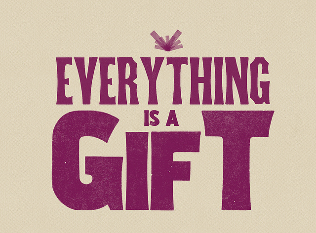 everything-is-a-gift